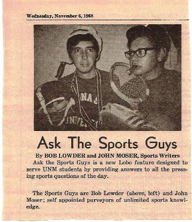 John & Bob as sportswriters for UNM Daily Lobo Newspaper 1968